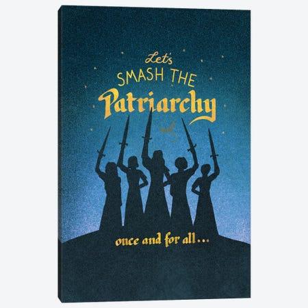 Smash The Patriarchy Canvas Print #HDN54} by Holly Dunn Canvas Print
