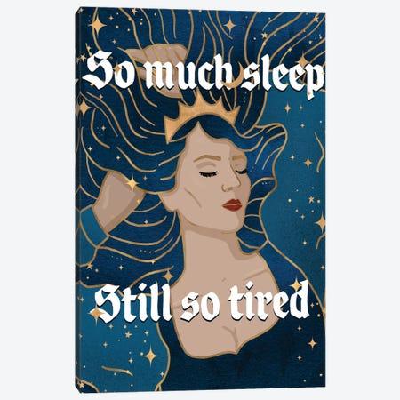 So Much Sleep Canvas Print #HDN56} by Holly Dunn Canvas Print