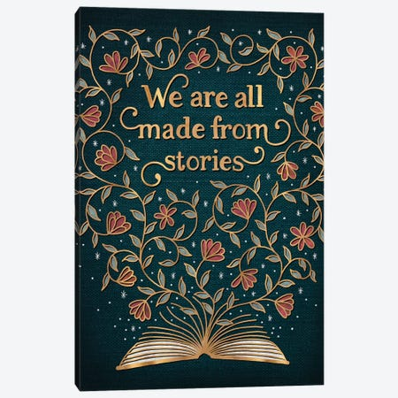 We Are All Made From Stories Canvas Print #HDN74} by Holly Dunn Canvas Print