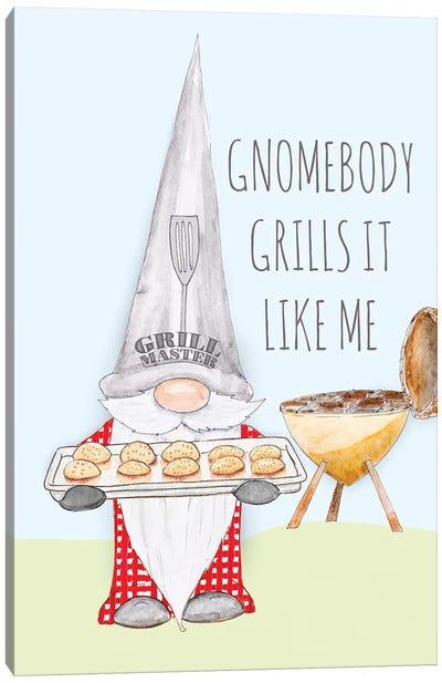 Gnomebody Grills it Like Me Canvas Art Print
