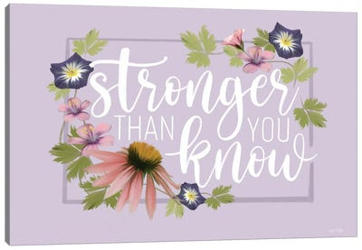 Stronger Than You Know Canvas Art Print