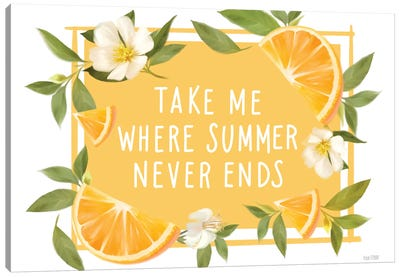 Take Me Where Summer Never Ends Canvas Art Print