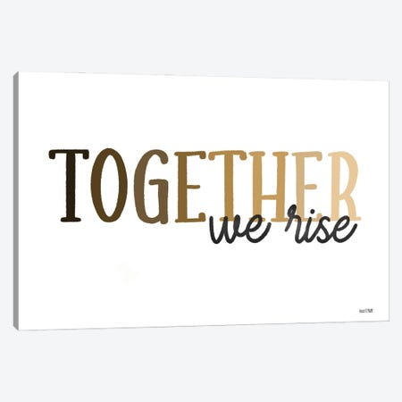 Together We Rise Canvas Print #HFE68} by House Fenway Canvas Print