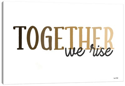 Together We Rise Canvas Art Print