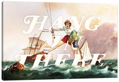 Hang In There Canvas Art Print