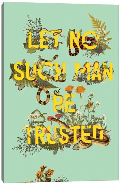 Let No Such Man Canvas Art Print