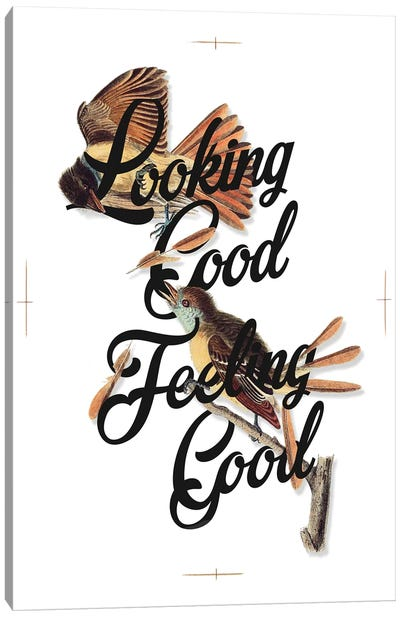Look Feel Good Canvas Art Print