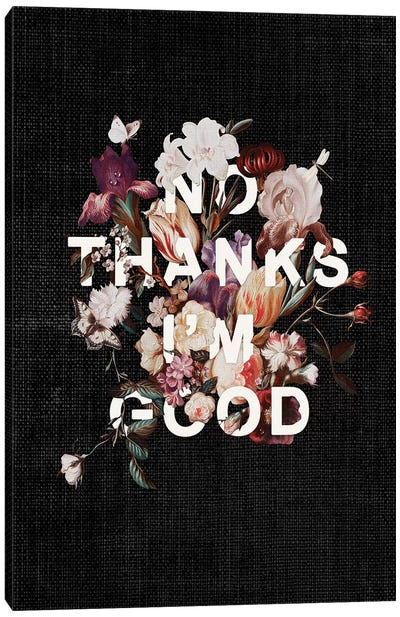 No Thanks I'm Good Canvas Art Print