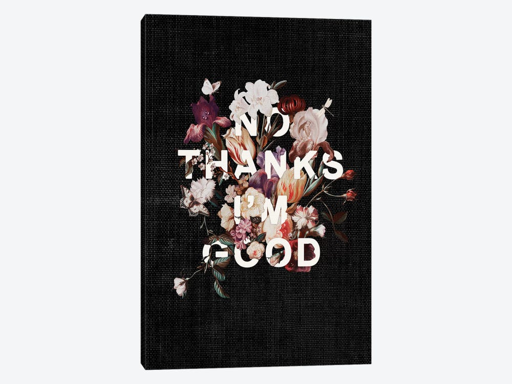 No Thanks I'm Good by Heather Landis 1-piece Canvas Print