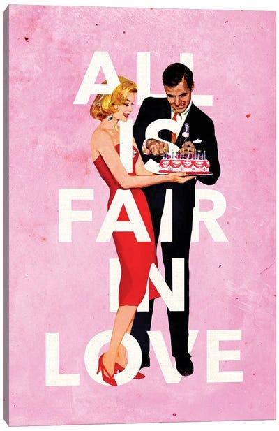 All Is Fair In Love Canvas Art Print