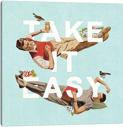 Take It Easy Canvas Art Print