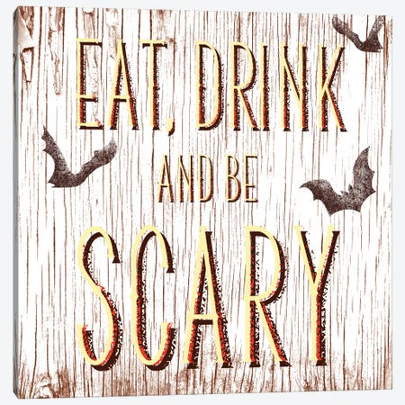 Eat, Drink And Be Scary Canvas Print #HMO3} by 5by5collective Canvas Wall Art