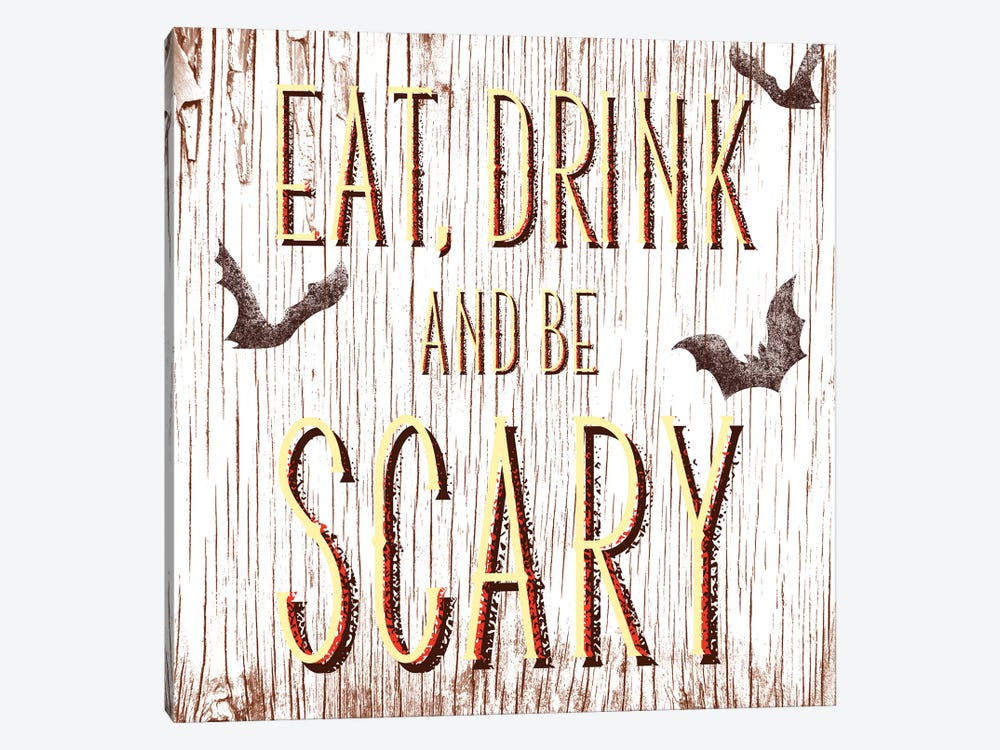 Eat, Drink And Be Scary by 5by5collective 1-piece Canvas Art Print