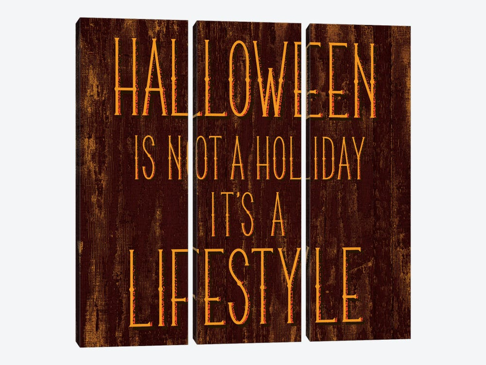 Halloween Is Not A Holiday It's A Lifestyle by 5by5collective 3-piece Canvas Wall Art