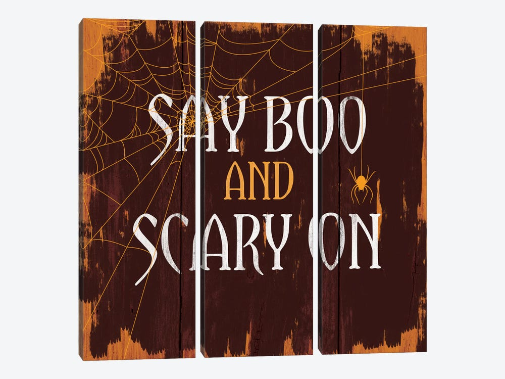 Say Boo And Scary On by 5by5collective 3-piece Art Print