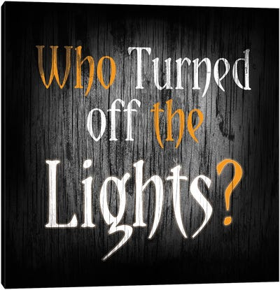 Who Turned Off The Lights Canvas Art Print
