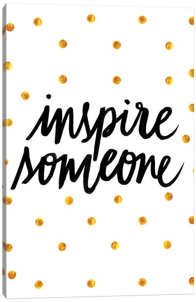Inspire Someone Canvas Art Print