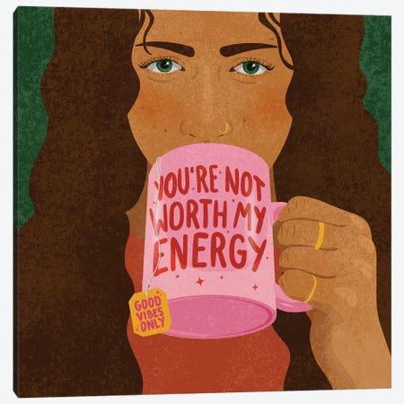 You're Not Worth My Energy Canvas Print #HNR23} by Hannah Rand Canvas Art Print