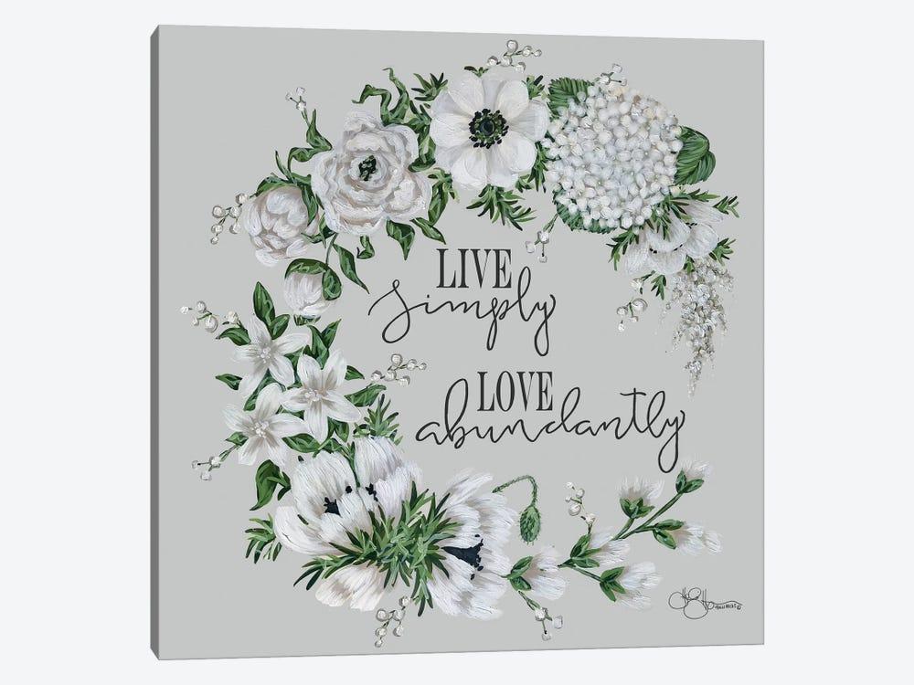 Live Simply by Hollihocks Art 1-piece Art Print