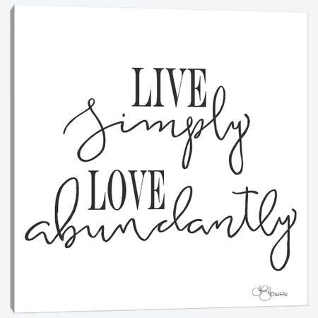 Live Simply Canvas Print #HOA13} by Hollihocks Art Canvas Artwork