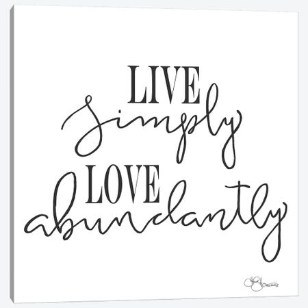 Live Simply Canvas Print #HOA13} by Hollihocks Art Canvas Artwork