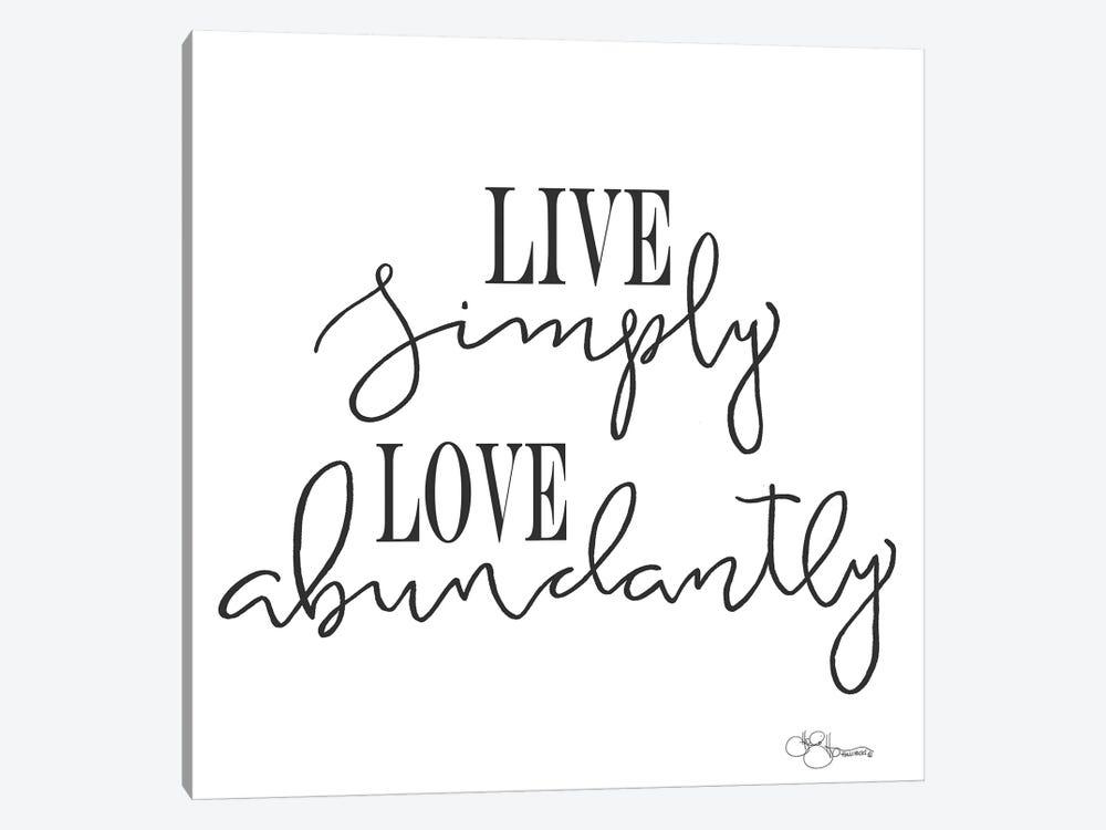 Live Simply by Hollihocks Art 1-piece Canvas Artwork