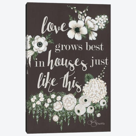 Love Grows Canvas Print #HOA16} by Hollihocks Art Canvas Art Print