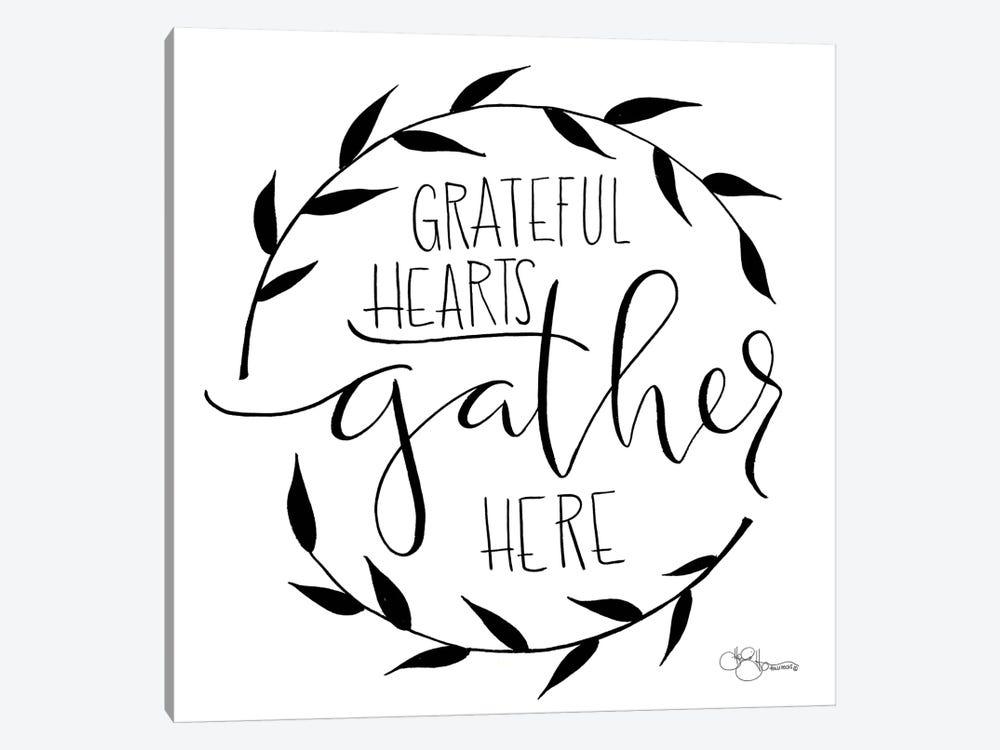 Grateful Hearts Gather Here by Hollihocks Art 1-piece Canvas Art Print