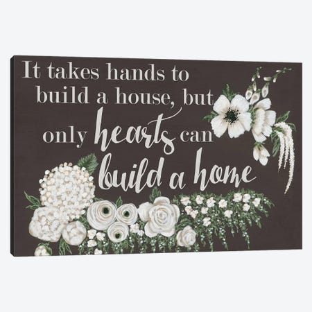 Hearts Can Build a Home Canvas Print #HOA8} by Hollihocks Art Canvas Art