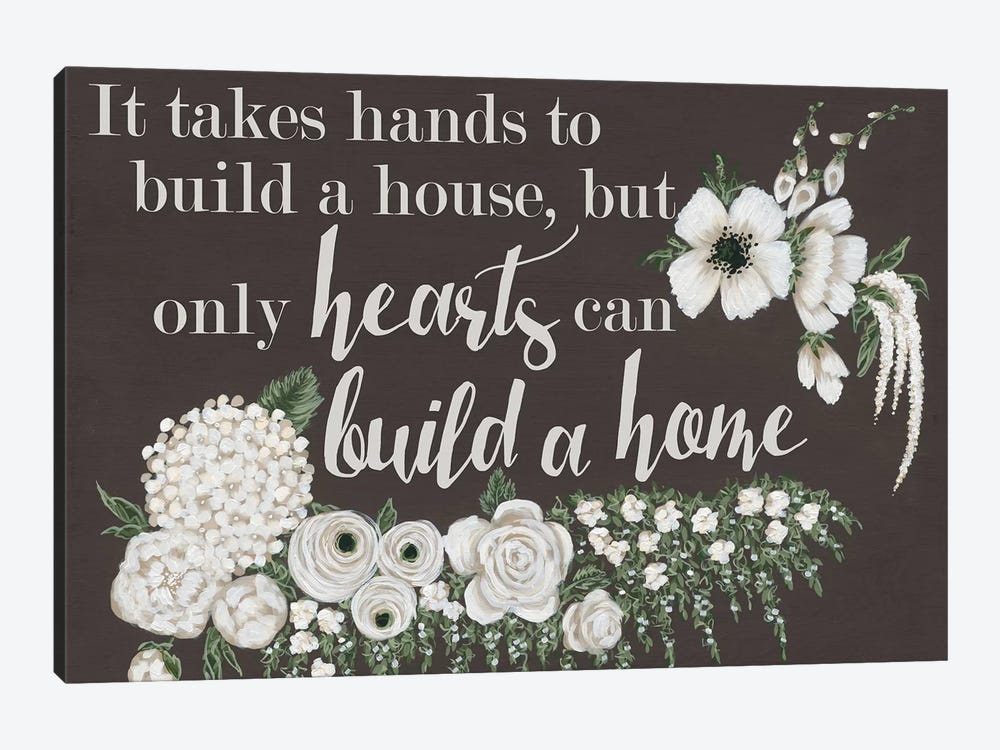 Hearts Can Build a Home by Hollihocks Art 1-piece Canvas Print