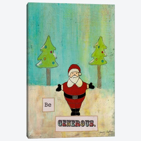 Be Generous Canvas Print #HOL47} by Tammy Kushnir Art Print