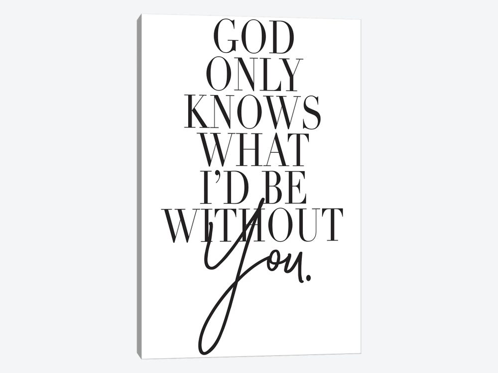 God Only Knows… by Honeymoon Hotel 1-piece Canvas Wall Art