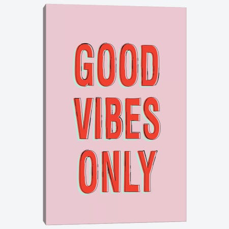 Good Vibes Only Canvas Print #HON107} by Honeymoon Hotel Canvas Wall Art