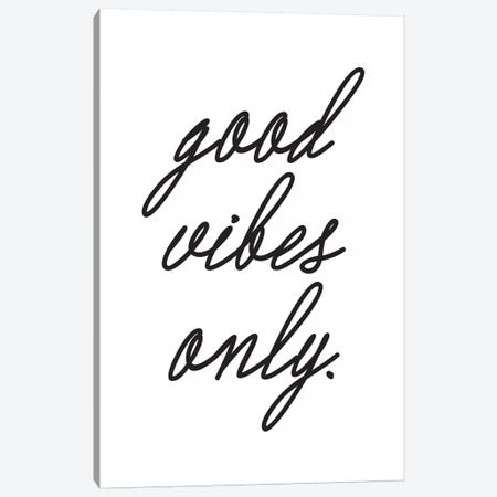 Good Vibes Only. (Cursive) Canvas Print #HON108} by Honeymoon Hotel Canvas Art Print