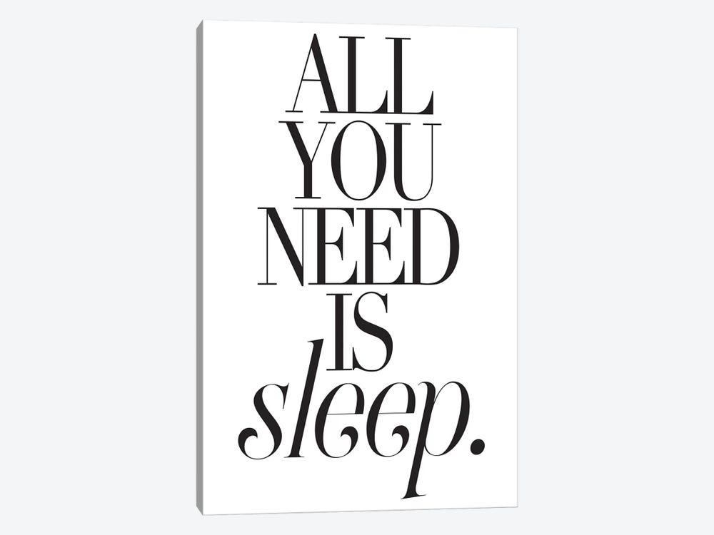 All You Need Is Sleep by Honeymoon Hotel 1-piece Canvas Art Print