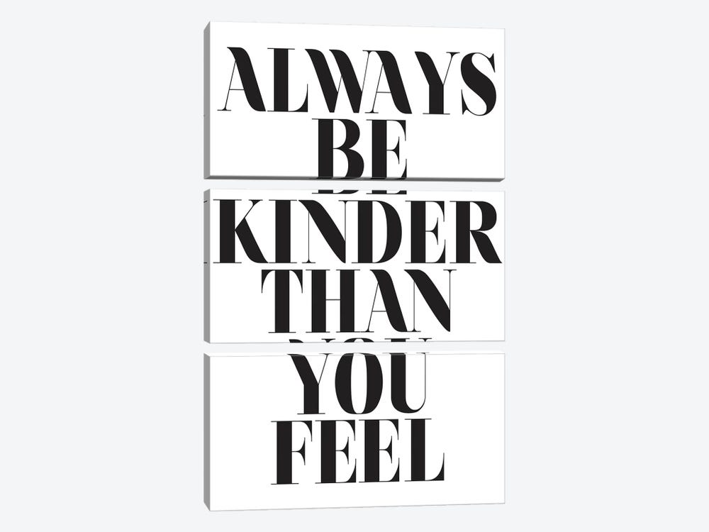 Always Be Kinder Than You Feel by Honeymoon Hotel 3-piece Canvas Art