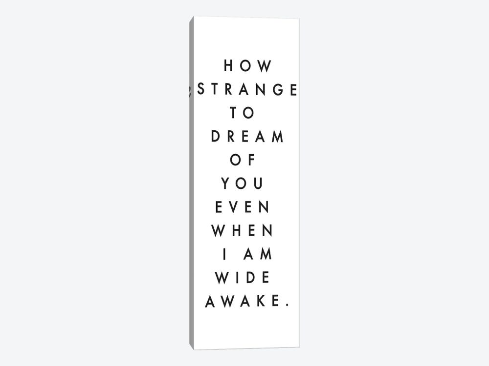 How Strange To Dream Of You by Honeymoon Hotel 1-piece Canvas Art