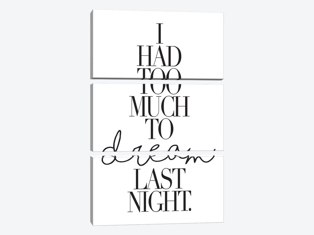 I Had Too Much To Dream Last Night. by Honeymoon Hotel 3-piece Art Print