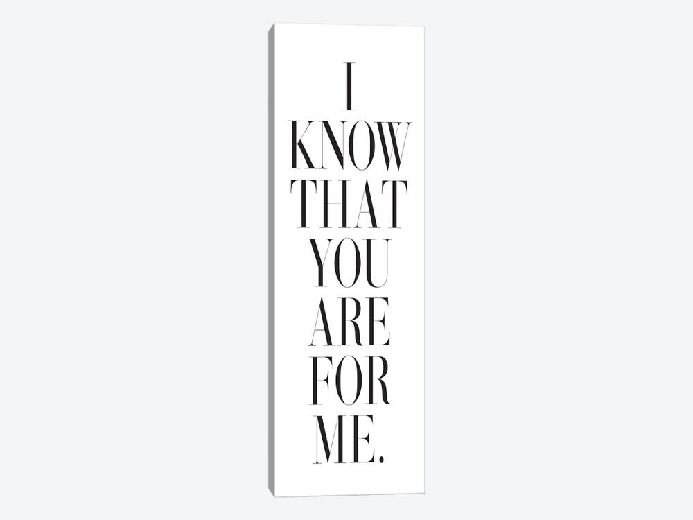I Know That You Are For Me. by Honeymoon Hotel 1-piece Canvas Artwork