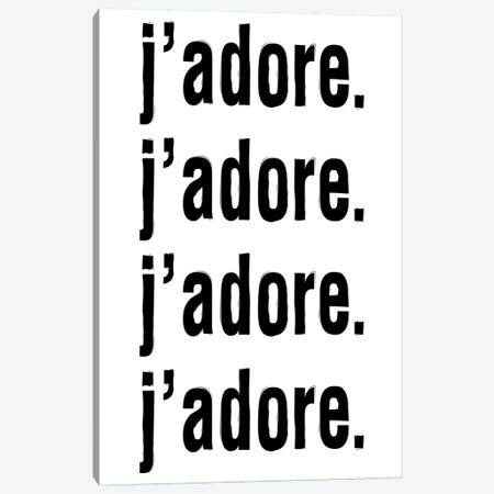 J'Adore. J'Adore. J'Adore. J'Adore. Canvas Print #HON139} by Honeymoon Hotel Canvas Art