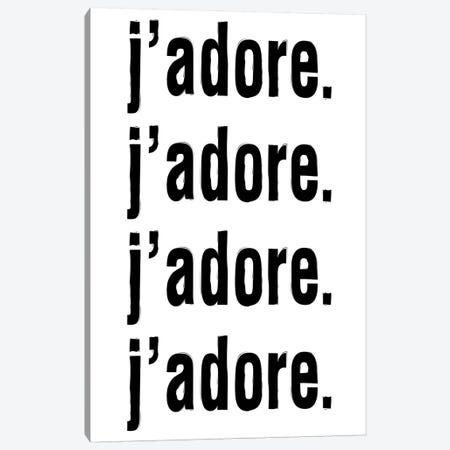 J'Adore. J'Adore. J'Adore. J'Adore. Canvas Print #HON139} by Honeymoon Hotel Canvas Art