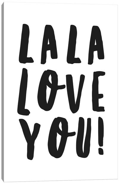 La La Love You! Canvas Art Print