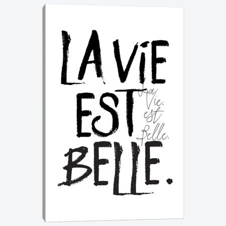 La Vie est Belle. Canvas Print #HON148} by Honeymoon Hotel Art Print