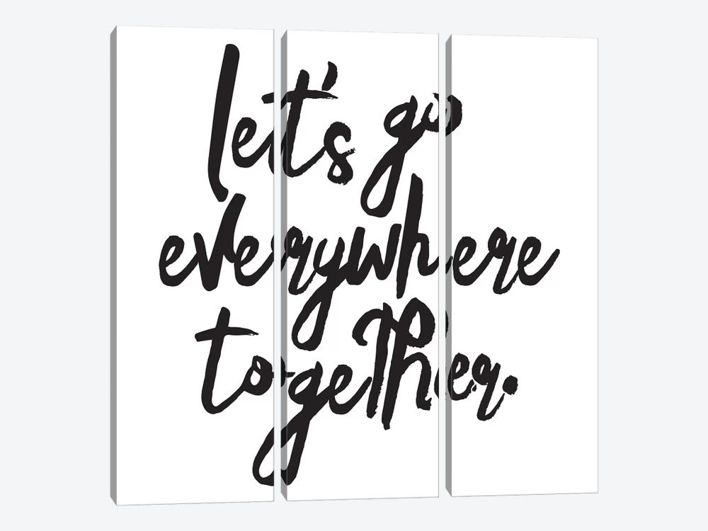 Let's Go Everywhere Together by Honeymoon Hotel 3-piece Canvas Wall Art