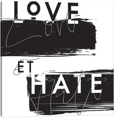 Love et Hate Canvas Art Print