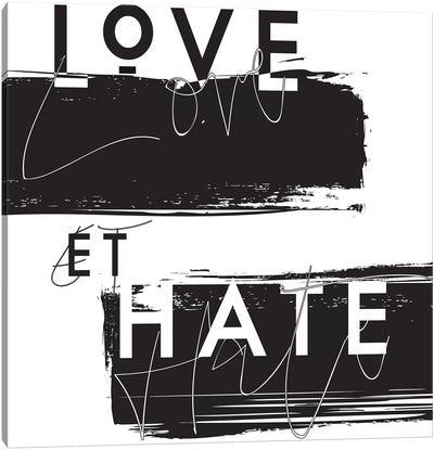 Love et Hate Canvas Art Print