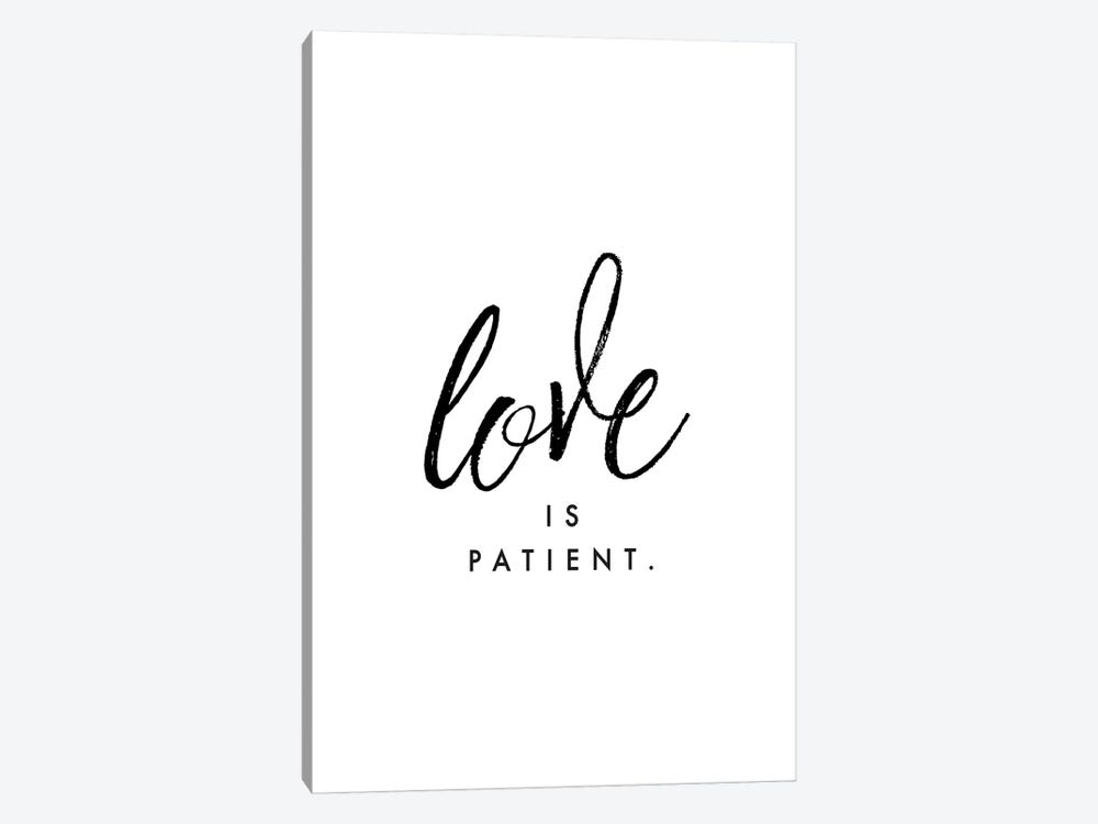 Love Is Patient. by Honeymoon Hotel 1-piece Canvas Art
