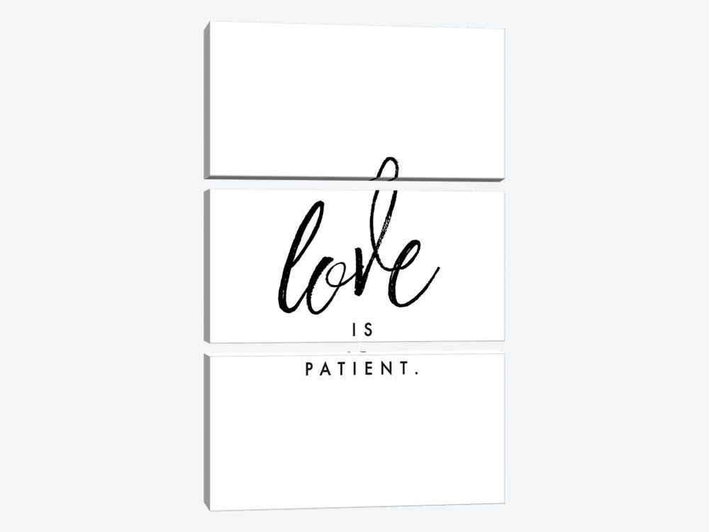 Love Is Patient. by Honeymoon Hotel 3-piece Canvas Wall Art