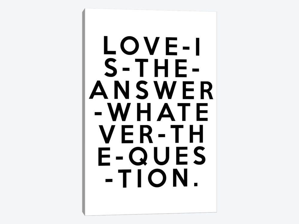 Love Is The Answer by Honeymoon Hotel 1-piece Canvas Print