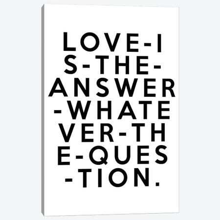 Love Is The Answer Canvas Print #HON168} by Honeymoon Hotel Canvas Print